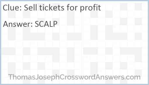 Sell tickets for profit Answer