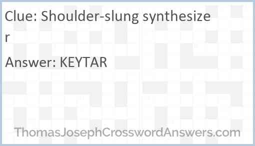 Shoulder-slung synthesizer Answer