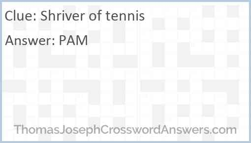 Shriver of tennis Answer