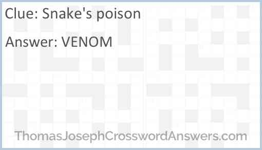 Snake's poison Answer