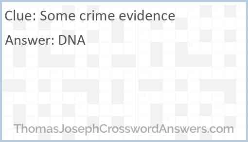 Some crime evidence Answer