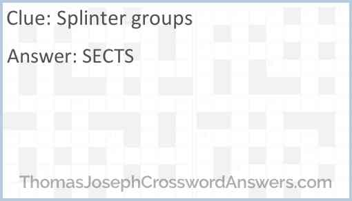 Splinter groups Answer