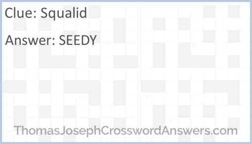 Squalid Answer