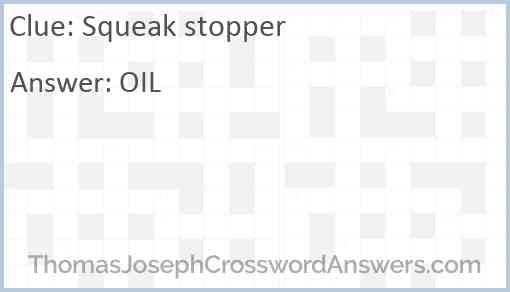 Squeak stopper Answer