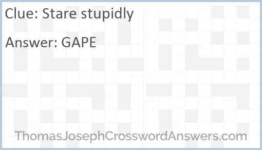 Stare stupidly Answer