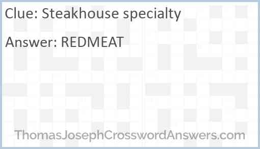 Steakhouse specialty Answer