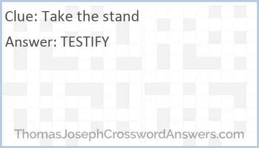 Take the stand Answer