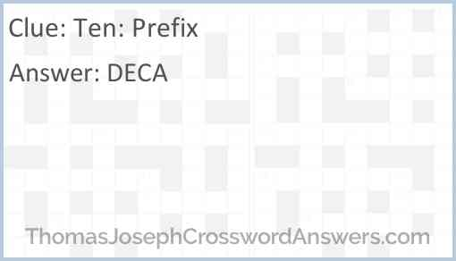 Ten: Prefix Answer