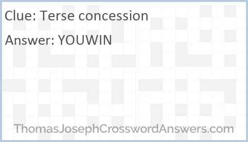 Terse concession Answer