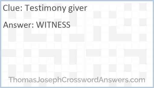 Testimony giver Answer