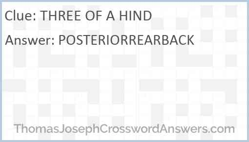 THREE OF A HIND Answer