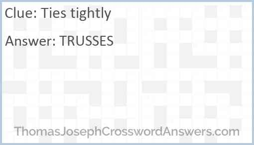 Ties tightly Answer