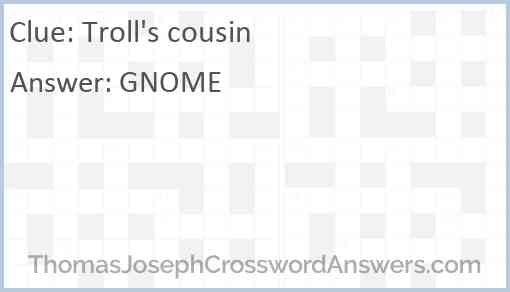 Troll's cousin Answer
