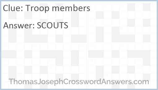Troop members Answer