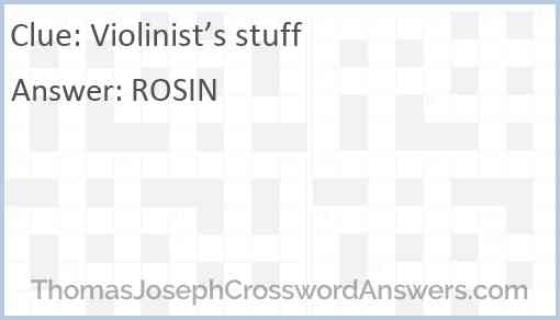 Violinist S Stuff Crossword Clue Thomasjosephcrosswordanswers Com