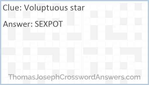 Voluptuous star Answer