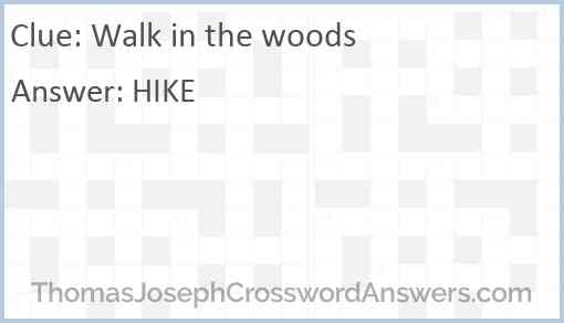Walk in the woods Answer