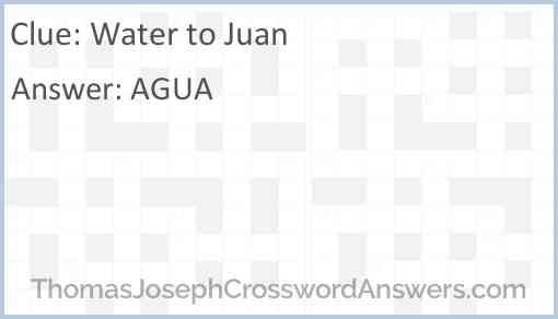 Water to Juan Answer