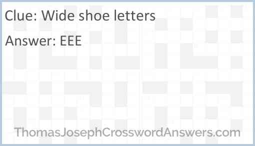Wide shoe letters Answer