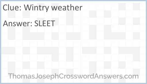 Wintry weather Answer