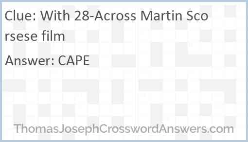 With 28-Across Martin Scorsese film Answer