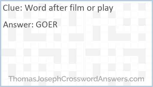 Word after film or play Answer