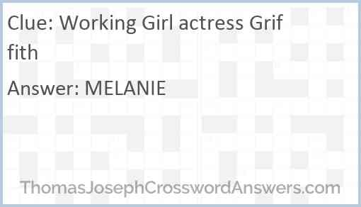 Working Girl actress Griffith Answer