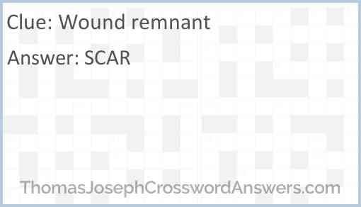 Wound remnant Answer