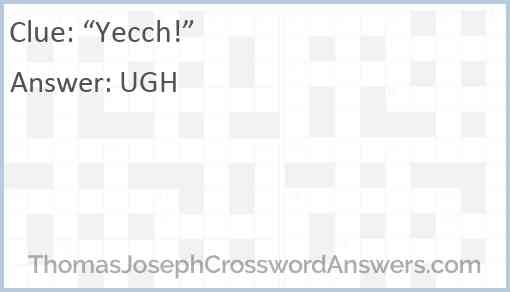 """Yecch!"" Answer"