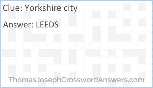 Yorkshire city Answer